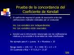 prueba de la concordancia del coeficiente de kendall