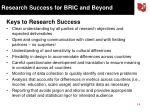 research success for bric and beyond