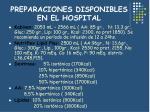 preparaciones disponibles en el hospital