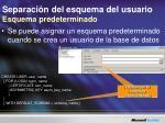 separaci n del esquema del usuario esquema predeterminado