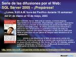 serie de las difusiones por el web sql server 2005 prep rese