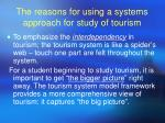 the reasons for using a systems approach for study of tourism