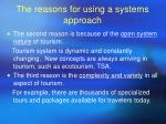 the reasons for using a systems approach