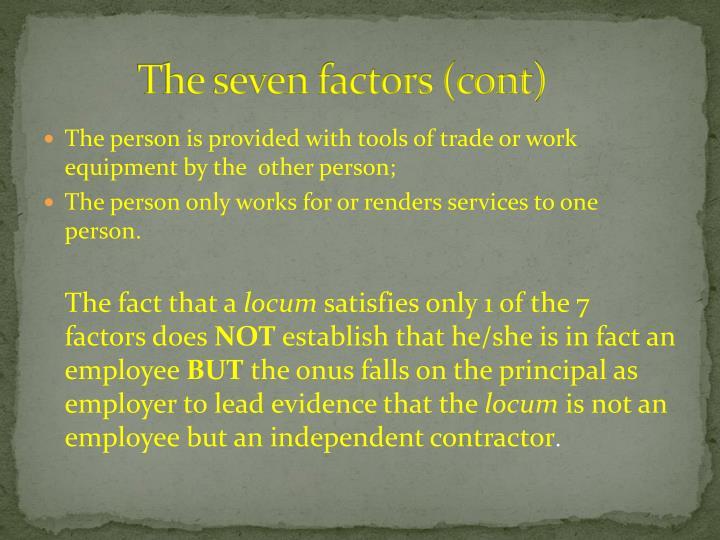 The seven factors (cont)