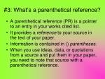 3 what s a parenthetical reference