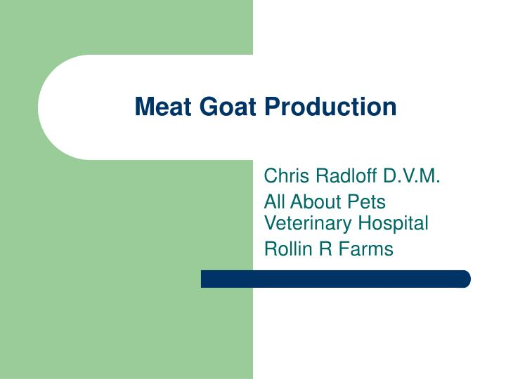 meat goat production n.