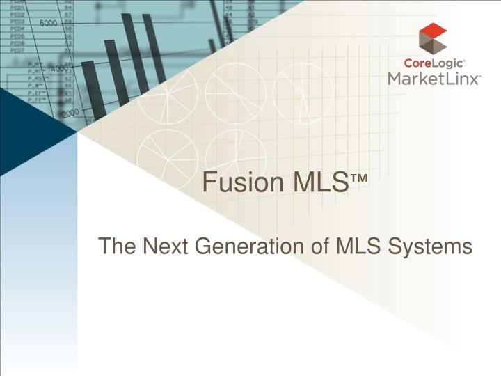 fusion mls the next generation of mls systems n.