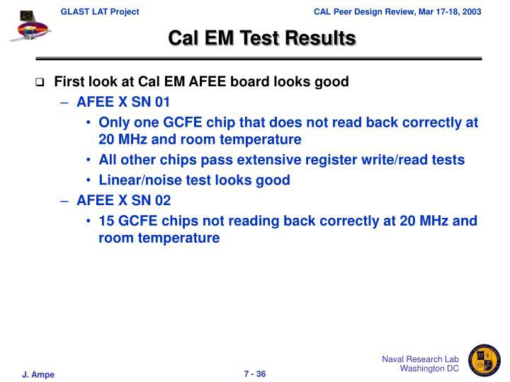 Cal EM Test Results