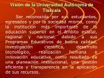 visi n de la universidad aut noma de tlaxcala
