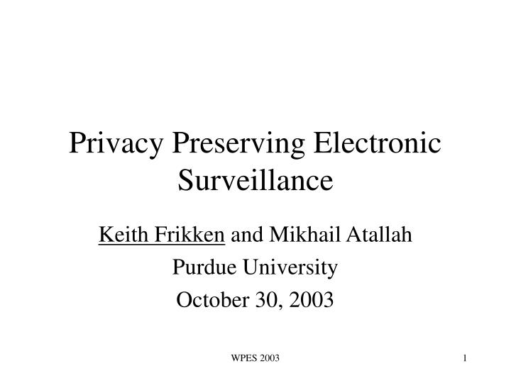 privacy preserving electronic surveillance n.