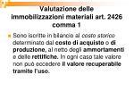 valutazione delle immobilizzazioni materiali art 2426 comma 1