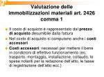 valutazione delle immobilizzazioni materiali art 2426 comma 11