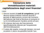 valutazione delle immobilizzazioni materiali capitalizzazione degli oneri finanziari