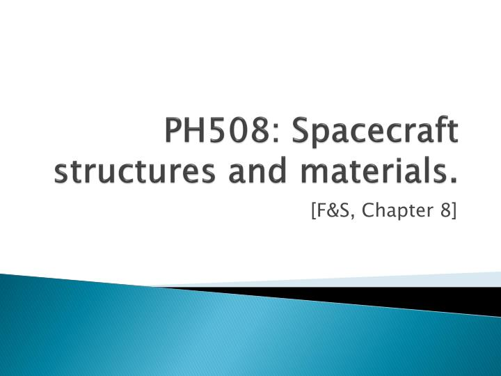 ph508 spacecraft structures and materials n.