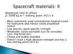 spacecraft materials ii