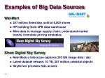 examples of big data sources