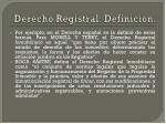 derecho registral definici n