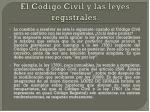 el c digo civil y las leyes registrales