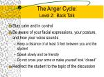 the anger cycle level 2 back talk2