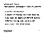 miles and snow prospector strategy recruiting