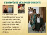 filosof a de vida independiente