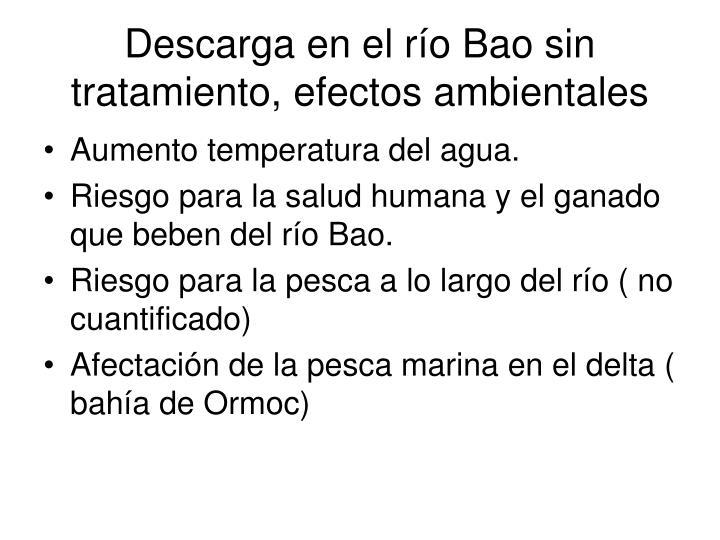 Descarga en el río Bao sin tratamiento, efectos ambientales