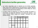 estructura tarifas generales