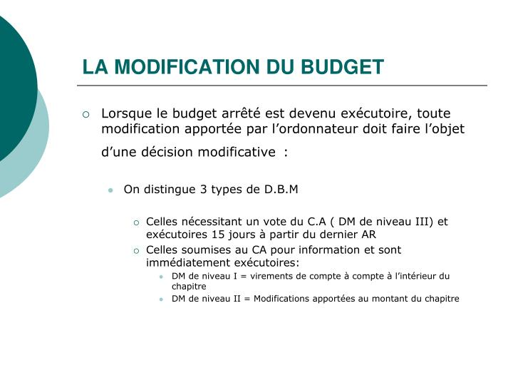 LA MODIFICATION DU BUDGET