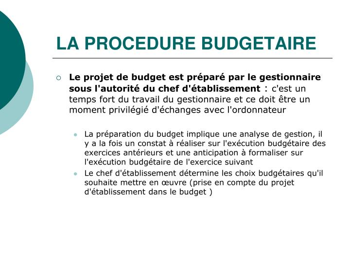 LA PROCEDURE BUDGETAIRE