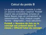 calcul du poids b