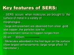 key features of sers