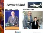 forrest m bird