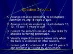 question 2 cont