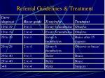 referral guidelines treatment