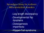 secondary causes for scoliosis musculoskeletal disorders