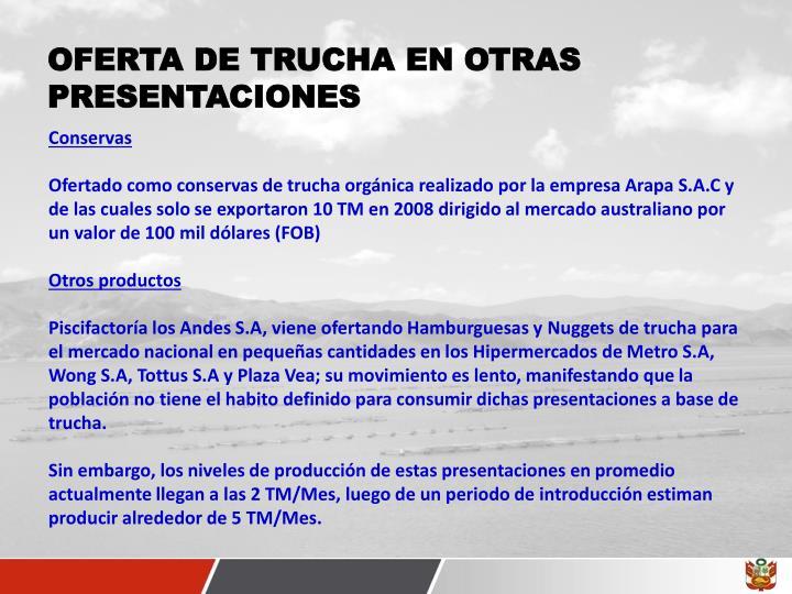OFERTA DE TRUCHA EN OTRAS PRESENTACIONES