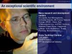 an exceptional scientific environment2