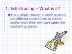 1 self grading what is it