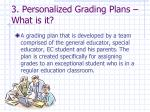 3 personalized grading plans what is it