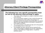 attorney client privilege prerequisites