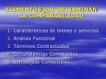elementos que determinan la comparabilidad