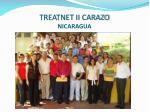 treatnet ii carazo nicaragua