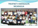 treatnet ii matagalpa nicaragua
