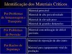 identifica o dos materiais cr ticos1