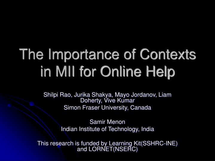 the importance of contexts in mii for online help n.
