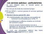 les services sp ciaux particularismes
