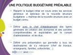 une politique budg taire pr alable
