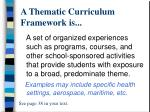 a thematic curriculum framework is