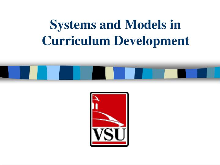 systems and models in curriculum development n.