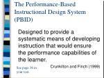 the performance based instructional design system pbid